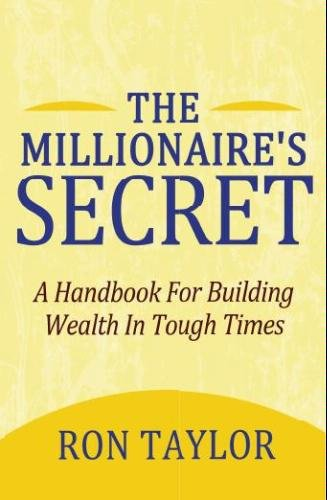 The Millionaire's Secret: A Handbook For Building