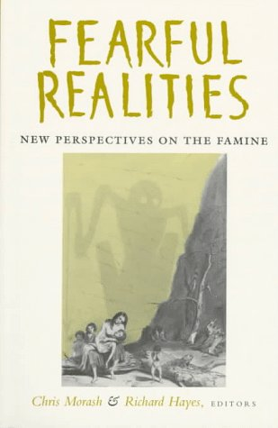 'Fearful Realities': New Perspectives on the Famine (Nineteenth-Century Ireland) PDF