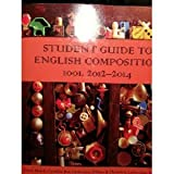 Student Guide to English Composition 1001, 2012-2014