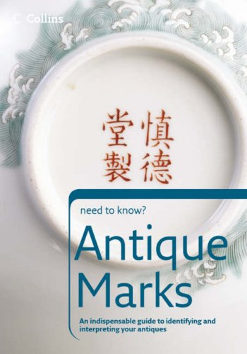 Collins Need to Know? - Antique Marks