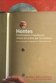 Hontes : Confessions impudiques mises en sc�ne par les auteurs par Robin Robertson