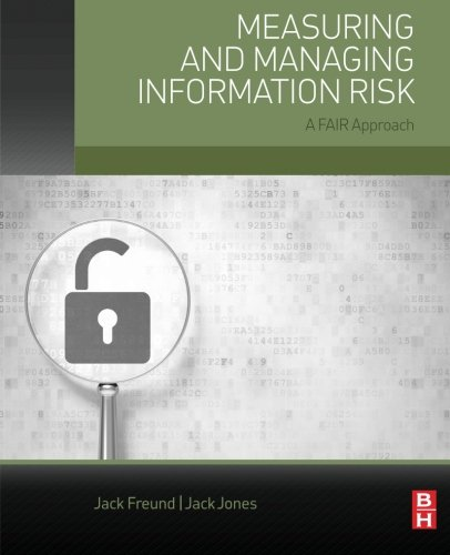 Measuring and Managing Information Risk: A FAIR Approach PDF