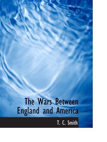 Las guerras entre Inglaterra y Estados Unidos