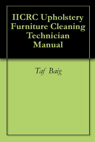 IICRC Upholstery Furniture Cleaning Technician Manual