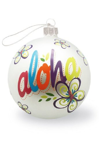 Island Heritage Bold Aloha Hand-Painted Glass Ornament