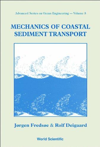 Mechanics of Coastal Sediment Transport (Advanced Series in Ocean Engineering)