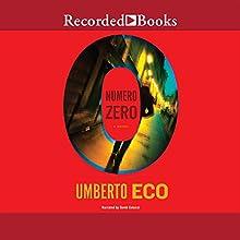 Numero Zero (       UNABRIDGED) by Umberto Eco Narrated by David Colacci