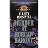 Murder at Hobcaw Barony (An Eleanor Roosevelt Mystery) (0380700212) by Elliott Roosevelt
