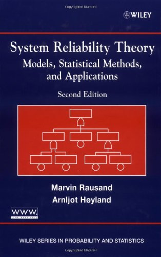 System Reliability Theory: Models and Statistical Methods (Wiley Series in Probability and Mathematical Statistics. Applied Probability and Statisti)