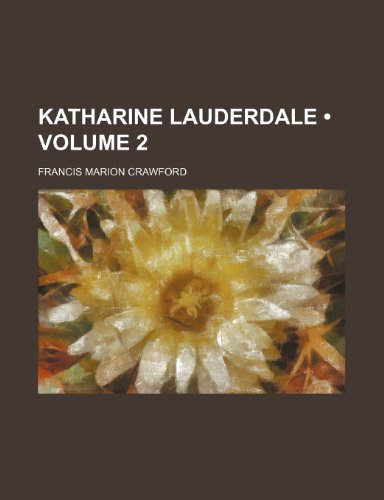 Katharine Lauderdale (Volume 2)