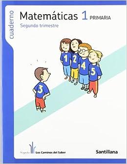 CUADERNO MATEMATICAS 1 PRIMARIA 2 TRIM LOS CAMINOS DEL