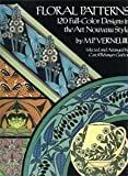 Floral Patterns: 120 Full Color Designs in the Art Nouveau Style (Dover Pictorial Archive Series)