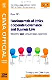 CIMA Official Learning System Fundamentals of Ethics, Corporate Governance and Business Law (CIMA Certificate Level 2008)