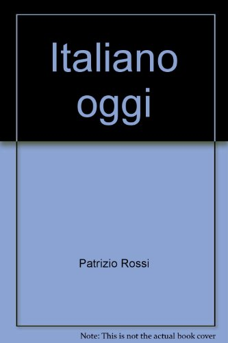 Italiano oggi;: Italian review grammar (Italian Edition)