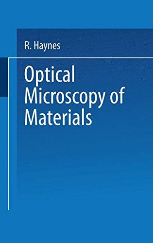 Optical Microscopy Of Materials