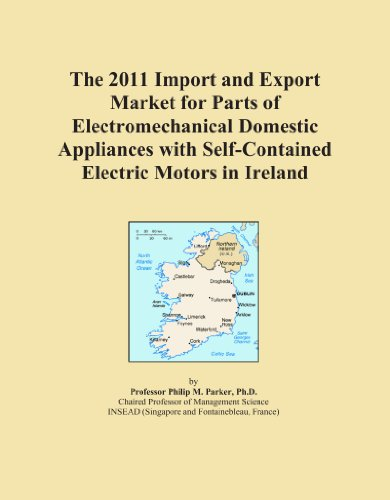 The 2011 Import And Export Market For Parts Of Electromechanical Domestic Appliances With Self-Contained Electric Motors In Ireland