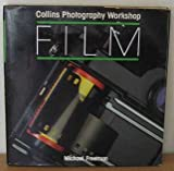 Film (Collins Photography Workshop) (Collins Photography Workshop Series) (000412247X) by Freeman, Michael