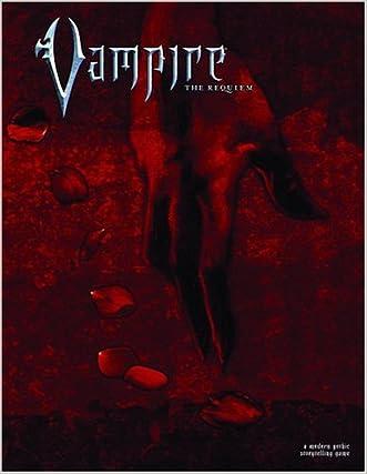 Vampire: The Requiem: A Modern Gothic Storytelling Game