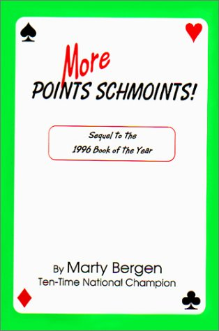 More POINTS SCHMOINTS!, Bergen,Marty