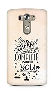 AMEZ my dream wouldnt have been complete without you Back Cover For LG G3