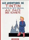 Aventures De Tintin Au Pays Des Soviets (French Edition)