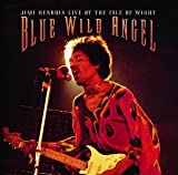 Blue Wild Angel: Live at the Isle of Wright