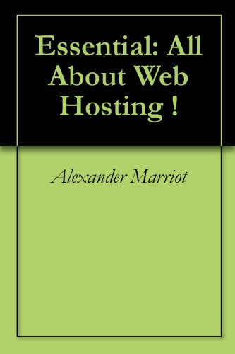 Essential: All About Web Hosting !