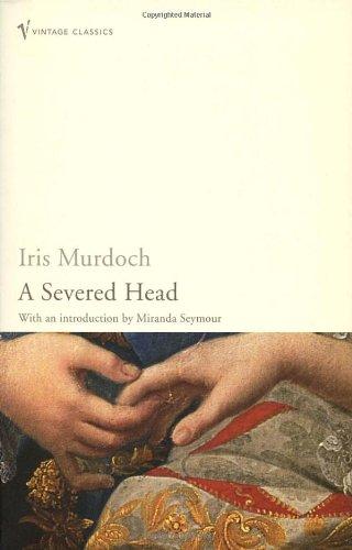 The Severed Head (Vintage Classics)