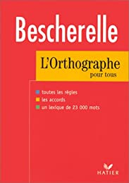 Besherelle : L'orthographe pour tous
