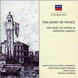 Gabrieli - the Glory of Venice