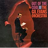 Out of the CoolGil Evans�ɂ��