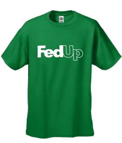 Cool Men'S T-Shirt - Fed Up - Short Sleeve Tee - Green -M