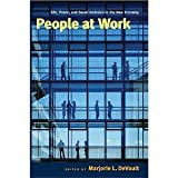 img - for People at Work: Life, Power, and Social Inclusion in the New Economy [Paperback] [2008] Marjorie L. DeVault book / textbook / text book