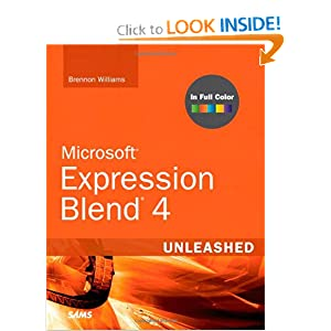 Microsoft Expression Blend 4 Unleashed Brennon Williams