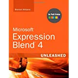 Microsoft Expression Blend 4 Unleashedby Brennon Williams