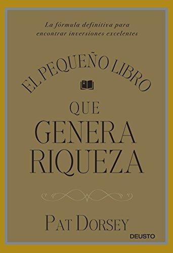El Pequeño Libro Que Genera Riqueza (Sin colección)