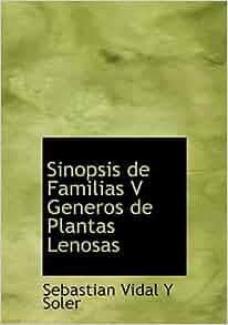 Sinopsis de Familias V Generos de Plantas Lenosas (Spanish Edition