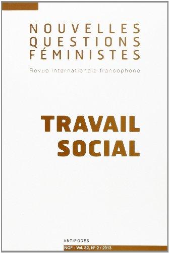 Nouvelles questions féministes, vol. 32(2)/2013 : Travail social