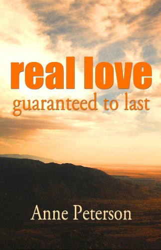Real Love: Guaranteed to Last