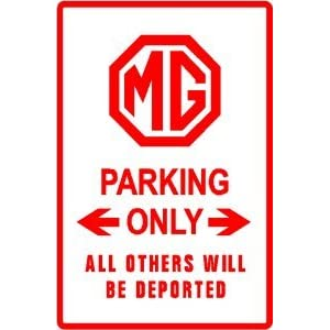 MG PARKING ONLY classic sport car street sign