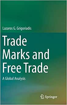 Trade Marks And Free Trade: A Global Analysis