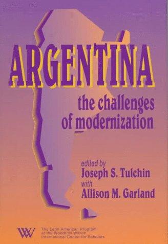 Argentina: The Challenges of Modernization