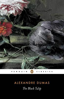 The Black Tulip (Penguin Classics)