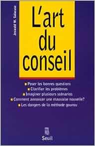 art du conseil: Jeswald W Salacuse: 9782020252249: Amazon.com: Books