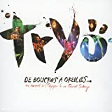 De Bouches ANA? oreilles (French Import) By Tryo (0001-01-01)