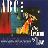 ABC The Lexicon Of Love (1996 Re-issue)