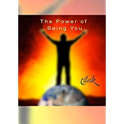 Tilak, The Power of Being You