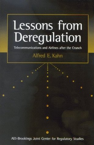 Lessons from Deregulation: Telecommunications and Airlines after the Crunch PDF