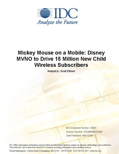 Mickey Mouse on a Mobile: Disney MVNO to Drive 15 Million New Child Wireless Subscribers