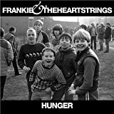 Hunger - Frankie & The Heartstrings